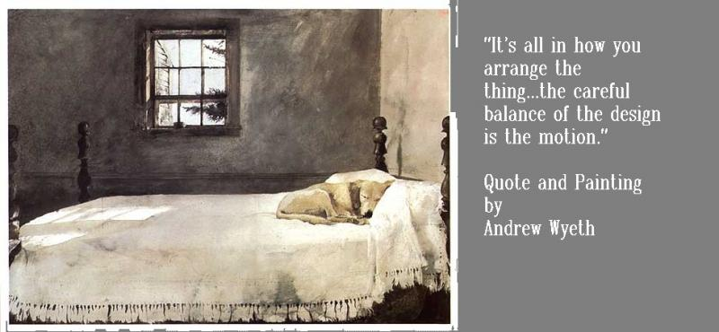 Quote and Painting by Andrew Wyeth