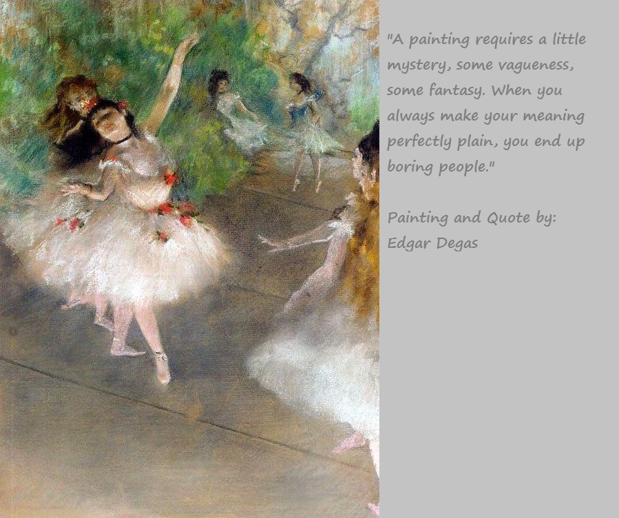 Painting and Quote by Edgar Degas