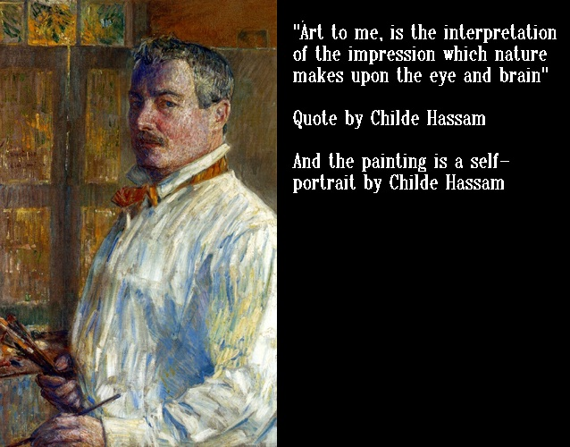 Quote and Self-Portrait of Hassam