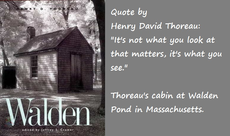 Henry David Thoreau Cabin and Quote