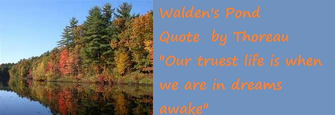Walden's Pond and Quote by Henry David Thoreau