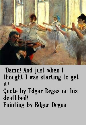Degas Painting and Quote