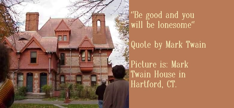 Mark Twain House and Quote by Mark Twain
