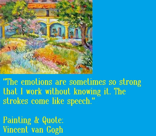 Painting and Quote by Vincent van Gogh